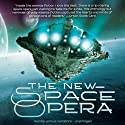 The New Space Opera (       UNABRIDGED) by Gardner Dozois (editor), Jonathan Strahan (editor) Narrated by Carrington MacDuffie, Caroline Shaffer, Paul Michael Garcia, Tom Weiner, Cat Gould, Tom Taylorson, Peter Macon