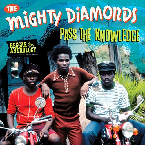 The Mighty Diamonds - Reggae Anthology Mighty Diamonds: Pass Knowledge - Zortam Music