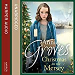 Christmas on the Mersey | Annie Groves