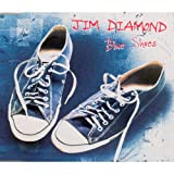 Blue Shoes Jim Diamond