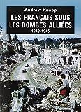 Les français sous les bombes alliées 1940-1945