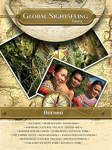 BORNEO- Global Sightseeing Tours