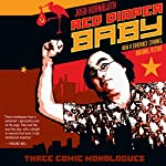 Red Diaper Baby: Three Comic Monologues | Josh Kornbluth