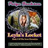 Leyla's Locket (Sera Chronicles) ~ Paige Jackson