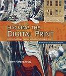 Hacking the Digital Print: Alternativ...