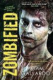 By Adam Gallardo Zombified (Zombie Apocalypse Series) [Paperback]