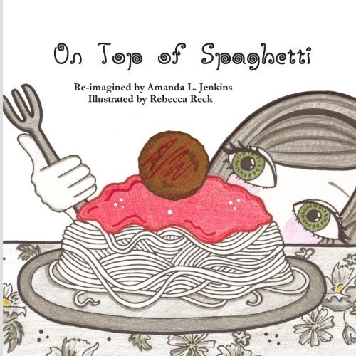 On Top of Spaghetti by Jenkins, Amanda L. (2012) Paperback