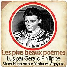 Les 25 plus beaux poèmes de la langue française   Livre audio Auteur(s) : Charles Baudelaire, Victor Hugo, Paul Verlaine Narrateur(s) : Gérard Philipe, Maria Casarès