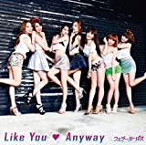Like You Anyway (通常盤)(CD ONLY)