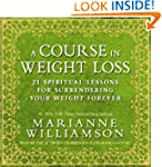A Course in Weight Loss 6-Cd: 21 Spir...