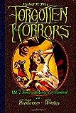 Forgotten Horrors Vol. 7: Famished Monsters of Filmland (Volume 7)