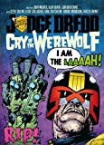 img - for Judge Dredd: Cry of the Werewolf (Judge Dredd (2000 AD)) book / textbook / text book