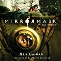 MirrorMask Audiobook by Neil Gaiman Narrated by Stephanie Leonidas