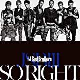 三代目 J Soul Brothers from EXILE TRIBE「SO RIGHT」