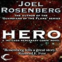 Hero: Thousand Worlds, Book 4 (       UNABRIDGED) by Joel Rosenberg Narrated by Maxwell Glick