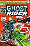 Ghost Rider: Is He Alive or Dead?: Death Stalks the Demolition Derby!: Smash-up! but It Missed Me! I'm Home Free! That's What You Think, Rider! (204F02900, Vol. 1, No. 4, February 1974) (0204029007) by Stan Lee