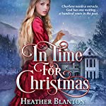 In Time for Christmas - A Novella | Heather Blanton