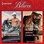 Cowboy After Dark & Make Mine a Marine: Thunder Mountain Brotherhood   Vicki Lewis Thompson,Candace Havens