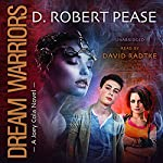 Dream Warriors: Joey Cola, Book 1 | D. Robert Pease