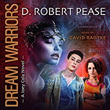 Dream Warriors: Joey Cola, Book 1 (       UNABRIDGED) by D. Robert Pease Narrated by David Radtke