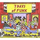 7 Days Of Funk [Explicit]