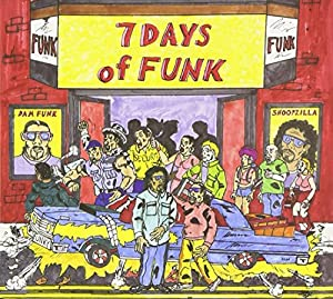 7 Days Of Funk [Explicit]