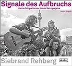 Signale des Aufbruchs: Berlin-Fotogra...
