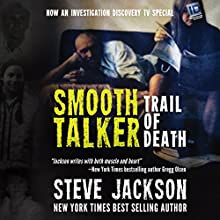 Smooth Talker: Trail of Death Audiobook by Steve Jackson Narrated by Kevin Pierce