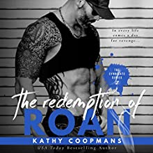 The Redemption of Roan: The Syndicate, Book 2 Audiobook by Kathy Coopmans Narrated by Stacy Hinkle
