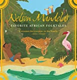 Nelson Mandelas Favorite African Folktales