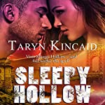 Sleepy Hollow | Taryn Kincaid