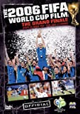 The FIFA 2006 World Cup Film: The Grand Finale Bilingual
