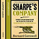 Sharpe's Company: The Siege of Badajoz, January to April 1812: The Sharpe Series, Book 13 (       UNABRIDGED) by Bernard Cornwell Narrated by Rupert Farley