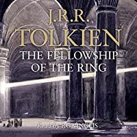 The Fellowship of the Ring: The Lord of the Rings, Book 1 Hörbuch von J. R. R. Tolkien Gesprochen von: Rob Inglis