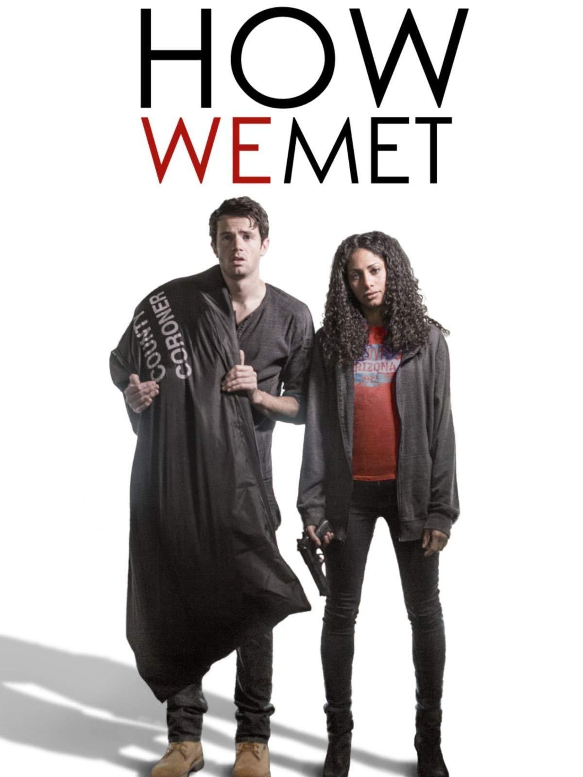 How We Met on Amazon Prime Video UK