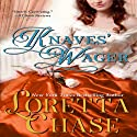 Knaves' Wager (       UNABRIDGED) by Loretta Chase Narrated by Stevie Zimmerman