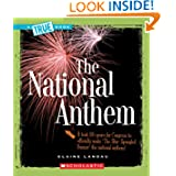 The National Anthem (True Books: American History)