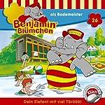 Benjamin als Bademeister (Benjamin Blümchen 26) | Elfie Donnelly
