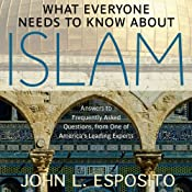 What Everyone Needs to Know about Islam, Second Edition | [John L. Esposito]