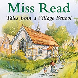 Tales from a Village School Audiobook