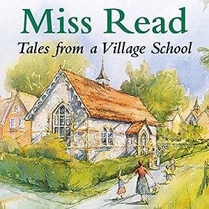 Village School | [Miss Read]