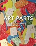 img - for Art Parts: A Child's Introduction to the Elements of Art book / textbook / text book