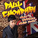 What's Happening White People! Performance by Paul Chowdhry Narrated by Paul Chowdhry