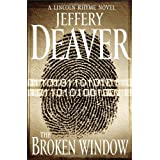 The Broken Window (Lincoln Rhyme) ~ Jeffery Deaver