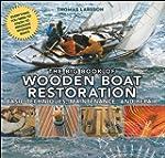 The Big Book of Wooden Boat Restorati...