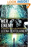Her Enemy (The Maria Kallio Series Book 2)
