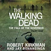The Fall of the Governor: The Walking Dead, Book 3 | Robert Kirkman, Jay Bonansinga