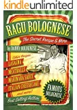 Ragu Bolognese Cookbook: The SECRET RECIPE and More of America's Favorite Italian Dishes