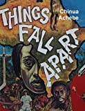Chinua Achebe Things Fall Apart (Original Edition)