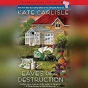 Eaves of Destruction | [Kate Carlisle]